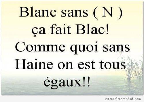 Humour Blanc sans N ...